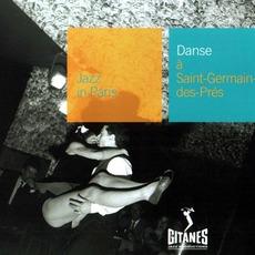Jazz in Paris: Danse à Saint-Germain-des-Prés mp3 Compilation by Various Artists