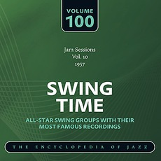 Swing Time - The Heyday of Jazz, Volume 100 mp3 Compilation by Various Artists