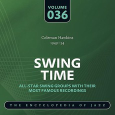 Swing Time - The Heyday of Jazz, Volume 36 mp3 Compilation by Various Artists