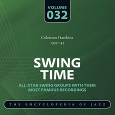 Swing Time - The Heyday of Jazz, Volume 32 mp3 Compilation by Various Artists
