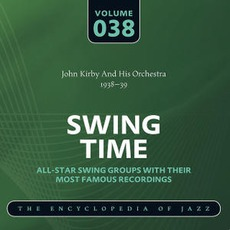Swing Time - The Heyday of Jazz, Volume 38 mp3 Compilation by Various Artists