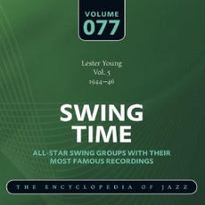 Swing Time - The Heyday of Jazz, Volume 77 mp3 Compilation by Various Artists