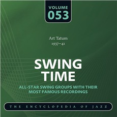 Swing Time - The Heyday of Jazz, Volume 53 mp3 Compilation by Various Artists