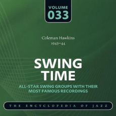 Swing Time - The Heyday of Jazz, Volume 33 mp3 Compilation by Various Artists