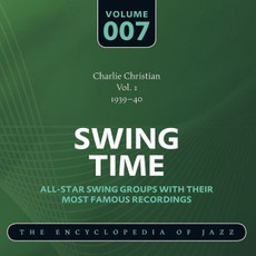 Swing Time - The Heyday of Jazz, Volume 7 by Various Artists