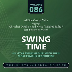 Swing Time - The Heyday of Jazz, Volume 86 by Various Artists