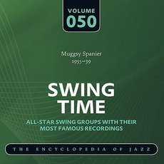 Swing Time - The Heyday of Jazz, Volume 50 mp3 Compilation by Various Artists