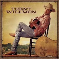 Trent Willmon mp3 Album by Trent Willmon