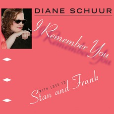 I Remember You mp3 Album by Diane Schuur