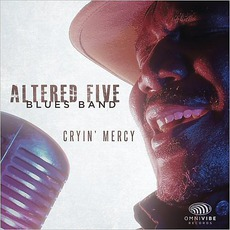 Cryin' Mercy mp3 Album by Altered Five Blues Band