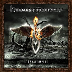 Eternal Empire mp3 Album by Human Fortress