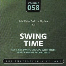 Swing Time - The Heyday of Jazz, Volume 58 by Fats Waller And His Rhythm