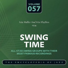Swing Time - The Heyday of Jazz, Volume 57 by Fats Waller And His Rhythm