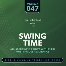 Swing Time - The Heyday of Jazz, Volume 46 by Quintette Du Hot Club De France