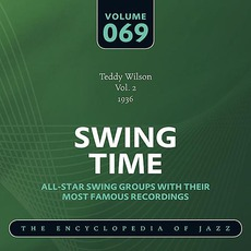 Swing Time - The Heyday of Jazz, Volume 69 by Teddy Wilson And His Orchestra