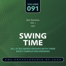 Swing Time - The Heyday of Jazz, Volume 91 by Norman Granz Jam Session