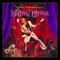 The Retinal Circus mp3 Live by Devin Townsend Project