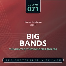 Big Bands - The Giants of the Swing Big Band Era, Volume 71 by Benny Goodman And His Orchestra
