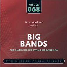 Big Bands - The Giants of the Swing Big Band Era, Volume 68 mp3 Artist Compilation by Benny Goodman And His Orchestra