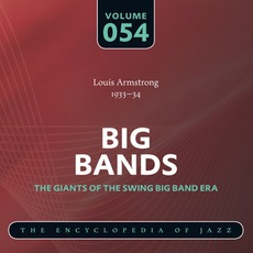 Big Bands - The Giants of the Swing Big Band Era, Volume 54 mp3 Artist Compilation by Louis Armstrong & His Orchestra