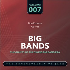 Big Bands - The Giants of the Swing Big Band Era, Volume 7 mp3 Artist Compilation by Don Redman and His Orchestra