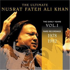 The Ultimate Nusrat Fateh Ali Khan, Volume 1: 1978-1982 by Nusrat Fateh Ali Khan