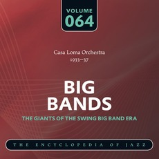 Big Bands - The Giants of the Swing Big Band Era, Volume 64 mp3 Artist Compilation by Casa Loma Orchestra