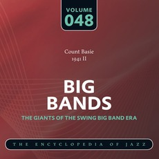 Big Bands - The Giants of the Swing Big Band Era, Volume 48 mp3 Artist Compilation by Count Basie & His Orchestra