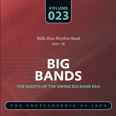 Big Bands - The Giants of the Swing Big Band Era, Volume 23 mp3 Artist Compilation by Mills Blue Rhythm Band