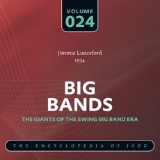Big Bands - The Giants of the Swing Big Band Era, Volume 24 mp3 Artist Compilation by Jimmie Lunceford And His Orchestra