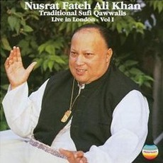 Traditional Sufi Qawwalis Live in London, Volume 1 mp3 Live by Nusrat Fateh Ali Khan