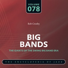 Big Bands - The Giants of the Swing Big Band Era, Volume 78 mp3 Compilation by Various Artists