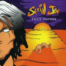 Face Down mp3 Album by Serial Joe