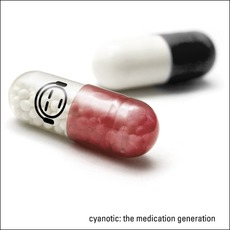 The Medication Generation mp3 Album by Cyanotic