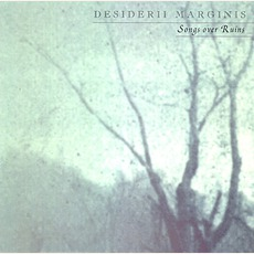 Songs Over Ruins mp3 Album by Desiderii Marginis
