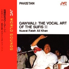 Qwawali The Vocal Art of the Sufis (I) mp3 Album by Nusrat Fateh Ali Khan