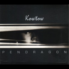 Kowtow (Remastered) mp3 Album by Pendragon