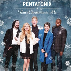 That's Christmas To Me mp3 Album by Pentatonix