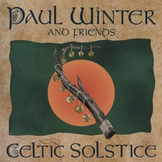 Celtic Solstice mp3 Album by Paul Winter & Friends