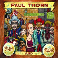 Pimps And Preachers mp3 Album by Paul Thorn