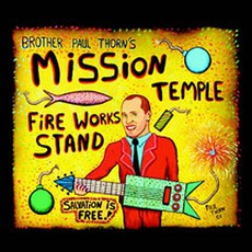Mission Temple Fireworks Stand mp3 Album by Paul Thorn