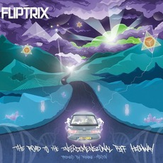 The Road To The Interdimensional Piff Highway mp3 Album by Fliptrix