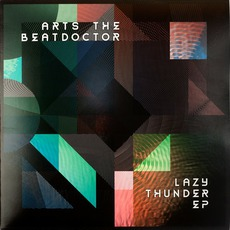 Lazy Thunder EP mp3 Album by Arts The Beatdoctor