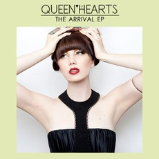 The Arrival EP mp3 Album by Queen Of Hearts