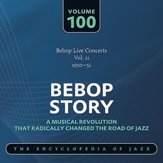 Bebop Story, Volume 100 mp3 Compilation by Various Artists
