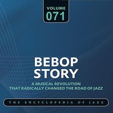 Bebop Story, Volume 71 mp3 Compilation by Various Artists