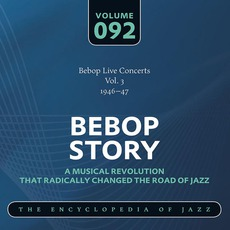 Bebop Story, Volume 92 mp3 Compilation by Various Artists
