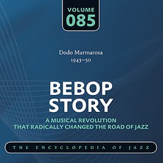 Bebop Story, Volume 85 mp3 Compilation by Various Artists