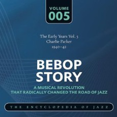 Bebop Story, Volume 5 mp3 Compilation by Various Artists