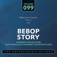 Bebop Story, Volume 99 mp3 Compilation by Various Artists